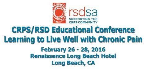 CRPS/RSD Educational Conference: Learning to Live Well with Chronic Pain