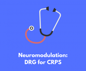 Dr. Deer discusses neuromodulation in the form of DRG for CRPS treatment