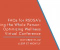 FAQs – RSDSA's Treating the Whole Person: Optimizing Wellness Conference – 2020